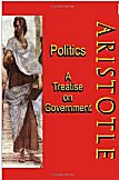 Politics: A Treatise on Government: A Powerful Work