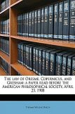 The law of Oresme, Copernicus, and Gresham; a paper read before the American philosophical society