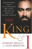 The King and I: The Uncensored Tale of Luciano Pavarotti's Rise