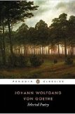 Selected Poetry of Johann Wolfgang von Goethe