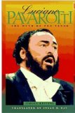 Luciano Pavarotti: The Myth of the Tenor