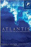 Atlantis: The Fate of a Lost Land and Its Secret Knowledge (Esoteric)